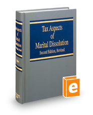 Tax Aspects of Marital Dissolution, 2d Revised