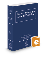 Patent Damages Law and Practice, 2016-2017 ed.