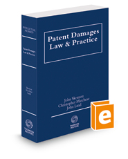 Patent Damages Law and Practice, 2017-2018 ed.