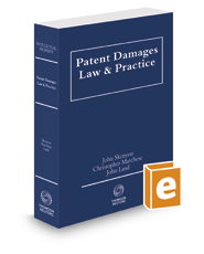 Patent Damages Law and Practice, 2018-2019 ed.