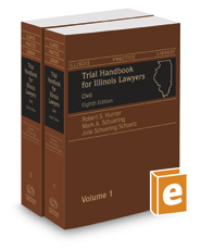 Trial Handbook for Illinois Lawyers, Civil, 8th