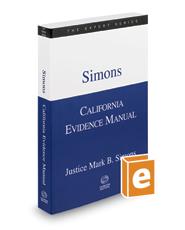 Simons California Evidence Manual, 2020 ed. (The Expert Series)