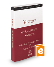 Younger on California Motions, 2d, 2015-2016 ed. (The Expert Series)