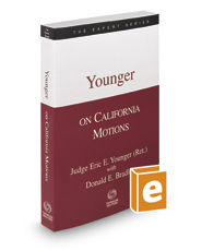 Younger on California Motions, 2d, 2016-2017 ed. (The Expert Series)