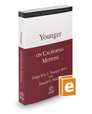 Younger on California Motions, 2d, 2017-2018 ed. (The Expert Series)