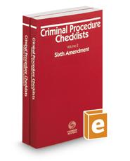 Criminal Procedure Checklists, Fifth Amendment and Sixth Amendment, 2016-2017 ed.