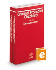 Criminal Procedure Checklists, Fifth Amendment and Sixth Amendment, 2017-2018 ed.