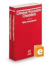 Criminal Procedure Checklists, Fifth Amendment and Sixth Amendment, 2018-2019 ed.