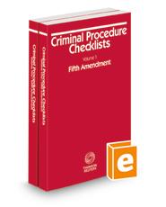 Criminal Procedure Checklists, Fifth Amendment and Sixth Amendment, 2020-2021 ed.