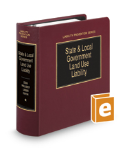 State and Local Government Land Use Liability (Liability Prevention Series)