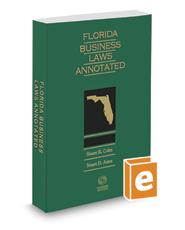 Florida Business Laws Annotated, 2017-2018 ed.