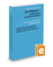 Due Diligence—Periodic Reports and Securities Offerings, 2017-2018 ed. (Securities Law Handbook Series)