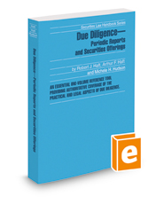 Due Diligence—Periodic Reports and Securities Offerings, 2018-2019 ed. (Securities Law Handbook Series)