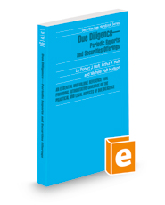 Due Diligence—Periodic Reports and Securities Offerings, 2021-2022 ed. (Securities Law Handbook Series)
