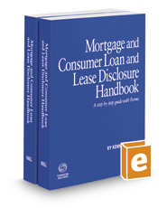 Mortgage and Consumer Loan and Lease Disclosure Handbook, 2018-2019 ed.