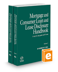 Mortgage and Consumer Loan and Lease Disclosure Handbook, 2020-2021 ed.