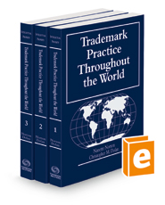 Trademark Practice Throughout the World, 2021 ed.