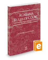 Alabama Rules of Court - Federal, 2020 ed. (Vol. II, Alabama Court Rules)