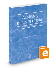 Alabama Rules of Court - Federal, 2021 ed. (Vol. II, Alabama Court Rules)