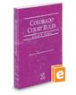 Colorado Court Rules - Federal, 2016 ed. (Vol. II, Colorado Court Rules)
