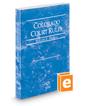 Colorado Court Rules - Federal, 2019 ed. (Vol. II, Colorado Court Rules)