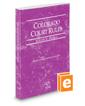 Colorado Court Rules - Federal, 2020 ed. (Vol. II, Colorado Court Rules)