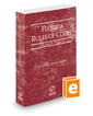 Florida Rules of Court - Federal, 2018 revised ed. (Vol. II, Florida Court Rules)