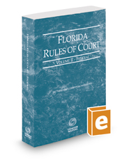 Florida Rules of Court - Federal, 2019 ed. (Vol. II, Florida Court Rules)