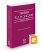 Florida Rules of Court - State, 2020 revised ed. (Vol. I, Florida Court Rules)