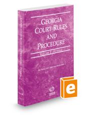 Georgia Court Rules and Procedure - Federal, 2018 ed. (Vol. II, Georgia Court Rules)