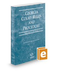Georgia Court Rules and Procedure - Federal, 2020 ed. (Vol. II, Georgia Court Rules)