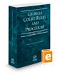 Georgia Court Rules and Procedure - State, 2020 ed. (Vol. I, Georgia Court Rules)