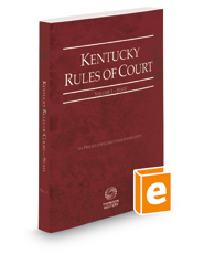 Kentucky Rules of Court - State, 2018 ed. (Vol. I, Kentucky Court Rules)