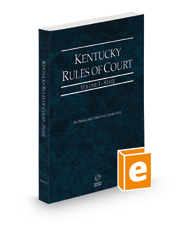 Kentucky Rules of Court - State, 2021 ed. (Vol. I, Kentucky Court Rules)