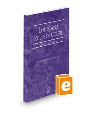 Louisiana Rules of Court - Federal, 2021 ed. (Vol. II, Louisiana Court Rules)