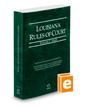 Louisiana Rules of Court - State, 2016 ed. (Vol. I, Louisiana Court Rules)