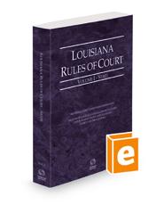 Louisiana Rules of Court - State, 2021 ed. (Vol. I, Louisiana Court Rules)