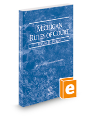 Michigan Rules of Court - Federal, 2018 ed. (Vol. II, Michigan Court Rules)