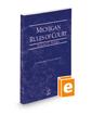 Michigan Rules of Court - Federal, 2021 ed. (Vol. II, Michigan Court Rules)