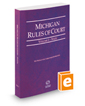 Michigan Rules of Court - State, 2017 ed. (Vol. I, Michigan Court Rules)