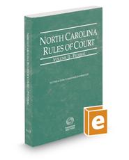 North Carolina Rules of Court - Federal, 2021 ed. (Vol. II, North Carolina Court Rules)
