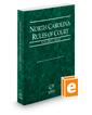 North Carolina Rules of Court - State, 2017 ed. (Vol. I, North Carolina Court Rules)