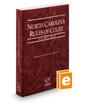 North Carolina Rules of Court - State, 2018 ed. (Vol. I, North Carolina Court Rules)