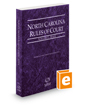 North Carolina Rules of Court - State, 2019 ed. (Vol. I, North Carolina Court Rules)
