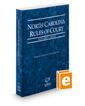 North Carolina Rules of Court - State, 2020 ed. (Vol. I, North Carolina Court Rules)