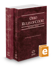 Ohio Rules of Court - State and Federal, 2018 ed. (Vols. I & II, Ohio Court Rules)