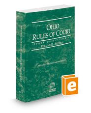 Ohio Rules of Court - Federal, 2019 ed. (Vol. II, Ohio Court Rules)