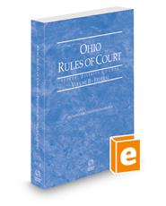 Ohio Rules of Court - Federal, 2022 ed. (Vol. II, Ohio Court Rules)