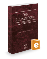 Ohio Rules of Court - State, 2018 ed. (Vol. I, Ohio Court Rules)
