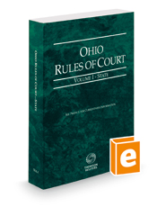Ohio Rules of Court - State, 2019 ed. (Vol. I, Ohio Court Rules)